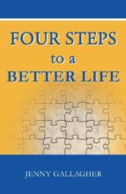 Four Steps to a Better Life (ebook)