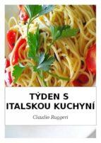 Týden S Italskou Kuchyní (ebook)