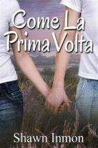 Come La Prima Volta (ebook)