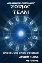 ZODIAC TEAM: PRELUDIO CAOS ETERNO (ebook)