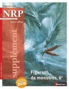 NRP Supplément Collège - Figures de monstres - Septembre 2016 (Format PDF) (ebook)