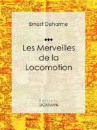 Les Merveilles de la locomotion (ebook)