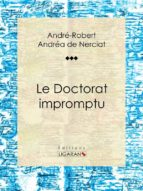 Le Doctorat impromptu (ebook)