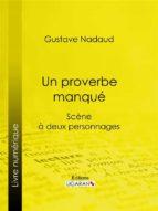 Un proverbe manqué (ebook)