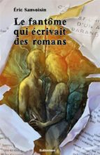 Le fantôme qui écrivait des romans (ebook)