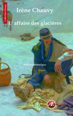 L'affaire des glacières (ebook)