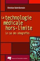 La technologie médicale hors-limite (ebook)