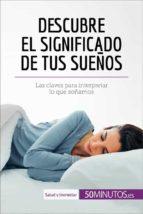 Descubre el significado de tus sueños (ebook)