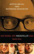 Der Mann, der Rockefeller war (ebook)