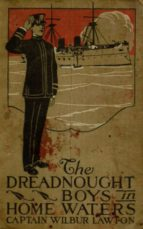 The Dreadnought Boys in Home Waters (ebook)
