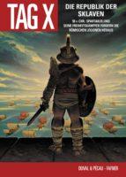Der Tag X, Band 5 - Die Republik der Sklaven (ebook)