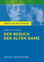 Der Besuch der alten Dame. Königs Erläuterungen. (ebook)