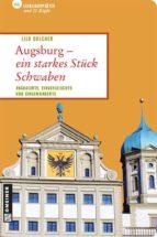 Augsburg - ein starkes Stück Schwaben (ebook)