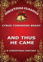 And Thus He Came (ebook)