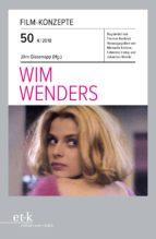 FILM-KONZEPTE 50 - WIM WENDERS
