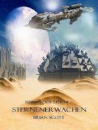 STERNENERWACHEN ( HEIMAT DER STERNE I )