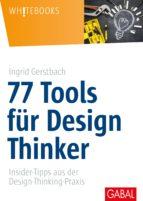 77 Tools für Design Thinker (ebook)