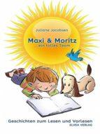 MAXI & MORITZ ... EIN TOLLES TEAM