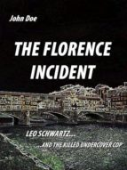 THE FLORENCE INCIDENT