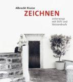 ZEICHNEN unterwegs mit Stift und Skizzenbuch (ebook)