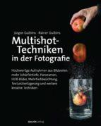 Multishot-Techniken in der Fotografie (ebook)