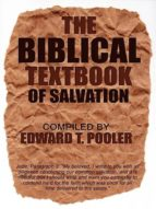 THE BIBLICAL TEXTBOOK OF SALVATION