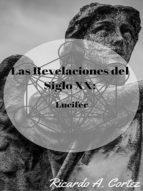 LAS REVELACIONES DEL SIGLO XX: LUCIFER