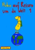 Hubo auf Reisen um die Welt (ebook)