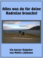 Alles was du für deine Radreise brauchst (ebook)