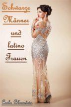 Schwarze Männer und latino Frauen (ebook)