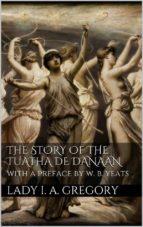 The story of the Tuatha de Danaan (ebook)