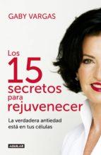 Los 15 secretos para rejuvenecer (ebook)
