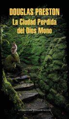 La Ciudad Perdida del Dios Mono (ebook)