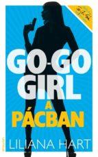 Go-go girl a pácban (ebook)