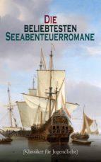 Die beliebtesten Seeabenteuerromane (Klassiker für Jugendliche) (ebook)