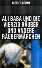 Ali Baba und die vierzig Räuber und andere Räubermärchen (ebook)