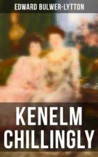 Kenelm Chillingly (Komplette Ausgabe) (ebook)