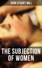 THE SUBJECTION OF WOMEN (ebook)