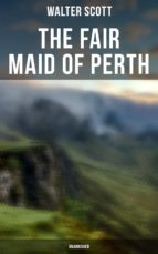 THE FAIR MAID OF PERTH (UNABRIDGED)