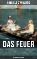 Das Feuer (Autobiografischer Roman) (ebook)