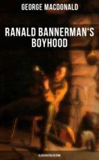 Ranald Bannerman's Boyhood (Illustrated Edition) (ebook)