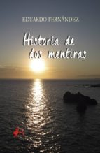 Historia de dos mentiras (ebook)