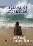 Relatos de urbanidad (ebook)