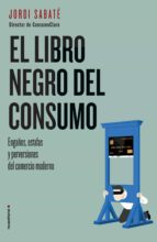 El libro negro del consumo