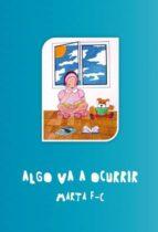 ALGO VA A OCURRIR (ebook)