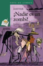 ¡Nadie es un zombi! (ebook)