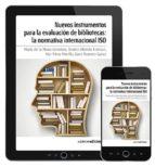 Nuevos instrumentos para la evaluación de bibliotecas: la normativa internacional ISO. ePUB (ebook)