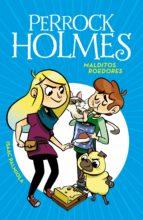 Malditos roedores (Serie Perrock Holmes 8) (ebook)