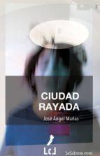 Ciudad rayada (ebook)