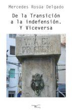 De la Transición a la indefensión. Y Viceversa (ebook)